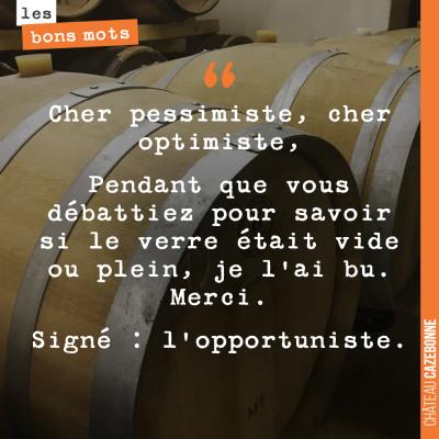 Vous êtes plutôt pessimiste ou optimiste ?