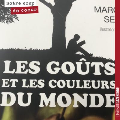 Je viens de terminer ce week-end, la lecture de 'Les goûts et couleurs du monde' de Marc-André Sé...
