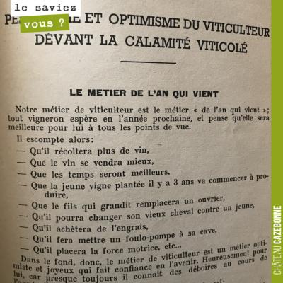 1950 : pessimisme et optimisme du viticulteur... La gestion de l'alea climatique reste encore et ...