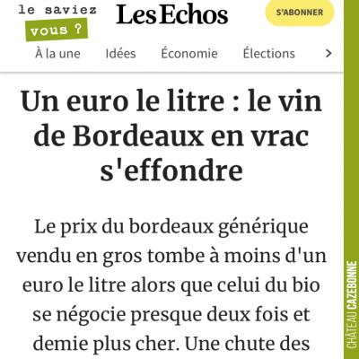 Les vins de Bordeaux vont mal, triste nouvelle. A ce prix là, ils se vendent largement en dessous...