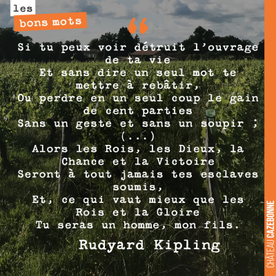 En ces circonstances où la météo ne nous épargne pas... Lire les mots de Kipling.