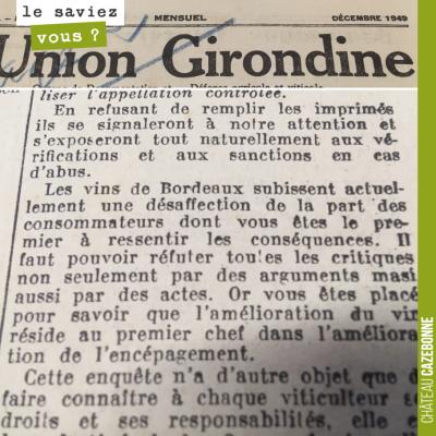 Incroyable ! L'union Girondine écrit en 1949 : les vins de Bordeaux subissent actuellement une dé...