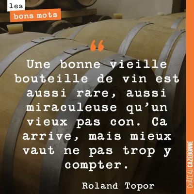 C'est vrai qu'un vieux vin...