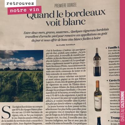 Belle surprise dans L'Obs, hier. Un article sur le renouveau du blanc à Bordeaux et mise en avant...